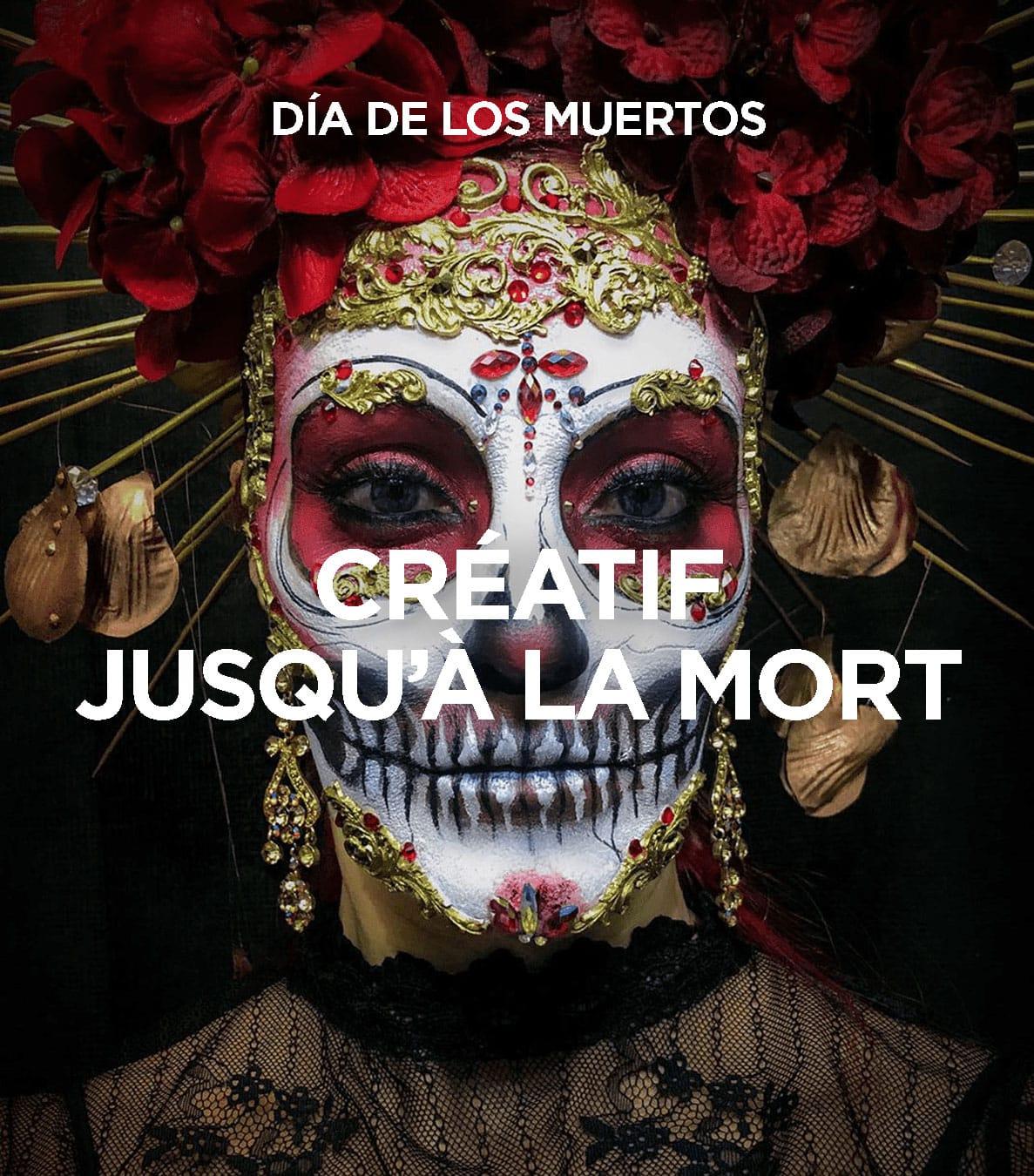 Día De Los Muertos – Les Créatifs De La Mort