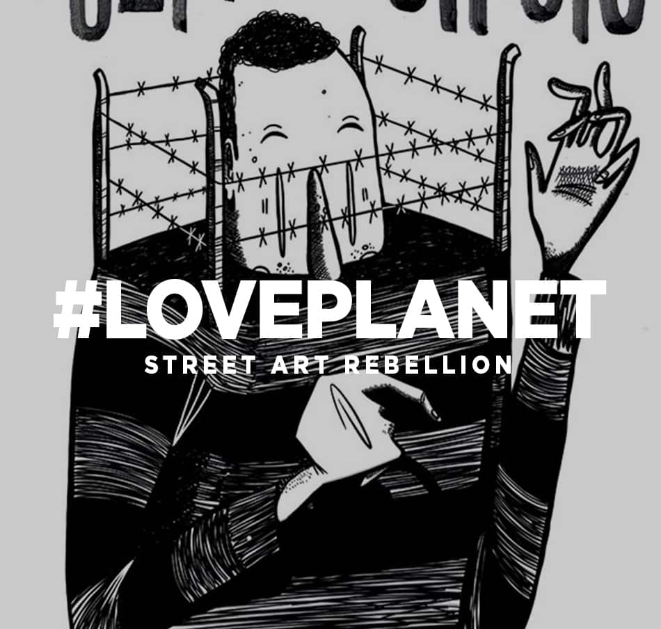 loveplanet-pour-Street-Art-Rebellion
